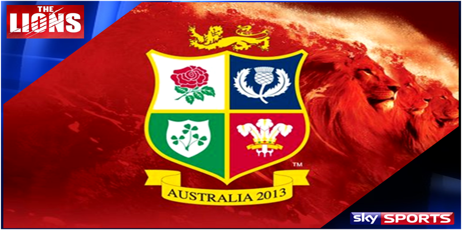 British & Irish Lions Tour of Australia 2013 exclusively live on Sky Sports