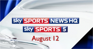 Sky Sports News HQ & Sky Sports 5 launch on August 12