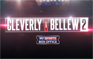 Cleverly v Bellew II live on Sky Sports Box Office