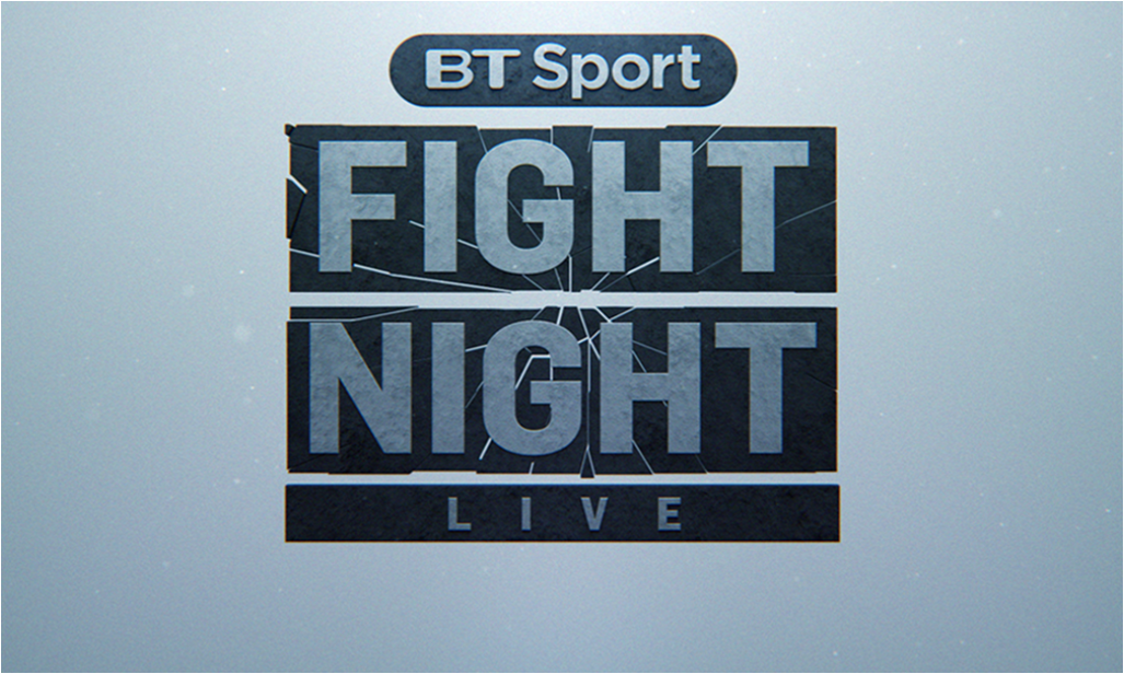 BT Sport launches 'Fight Night Live' boxing coverage