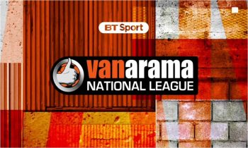 BT Sport confirms opening live 2017/18 National League games